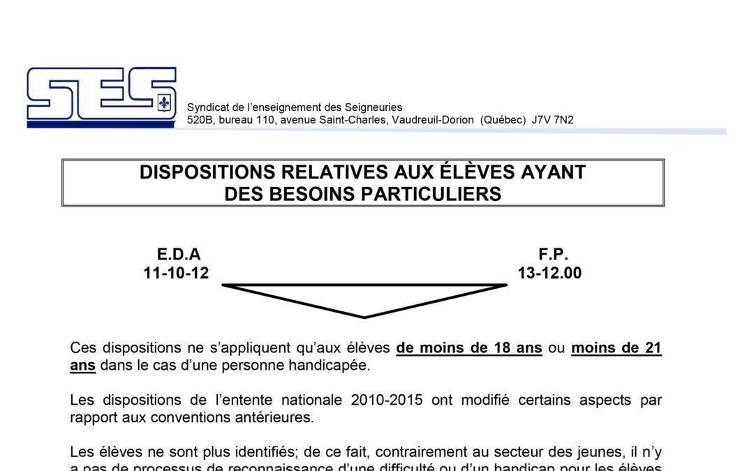 Dispositions relatives aux élèves ayant des besoins particuliers (EDA/FP)