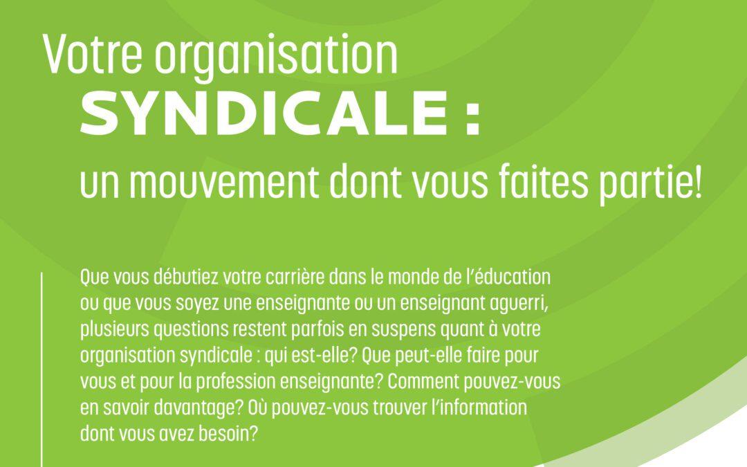 Un guide afin de mieux connaître votre organisation syndicale