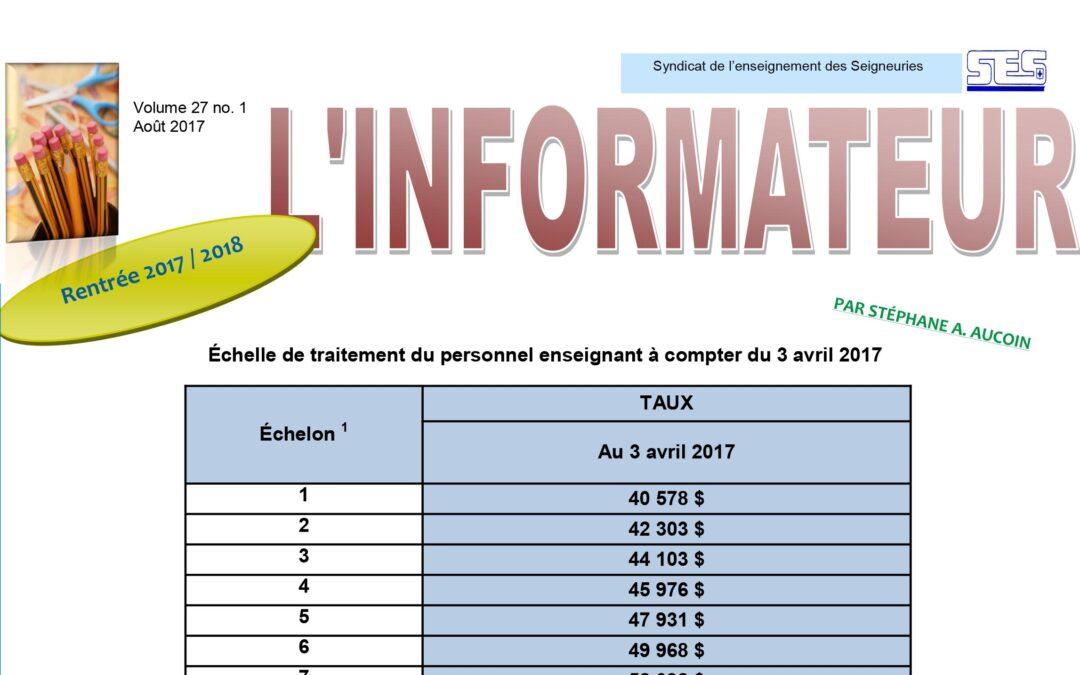 L'Informateur – Août 2017 – Volume 27 no. 1 : La rentrée 2017-2018
