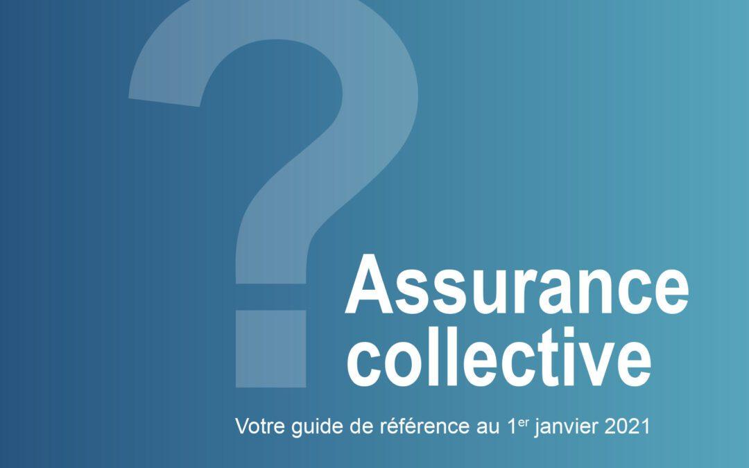 Guide de référence 2021 : Assurance collective